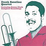 Frank Rosolino Featuring Sonny Clark Complete Recordings