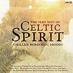 Celtic Spirit The Very Best Of Celtic Spirit - Chilled Romantic Moods