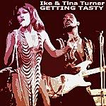 Ike & Tina Turner Getting Tasty