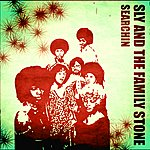 Sly & The Family Stone Searchin'