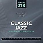 Bennie Moten's Kansas City Orchestra Classic Jazz - The World's Greatest Jazz Collection 1917-1932: Vol. 18