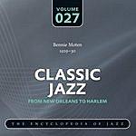 Bennie Moten's Kansas City Orchestra Classic Jazz - The World's Greatest Jazz Collection 1917-1932: Vol. 27