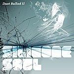 Silicone Soul Dust Ballad II