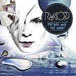 Röyksopp The Girl And The Robot (13-Track Maxi-Single)