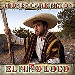 Rodney Carrington El Nino Loco
