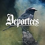 Deportees Will You Talk