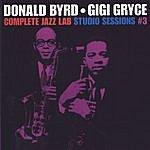 Donald Byrd Complete Jazz Lab Studio Session #3