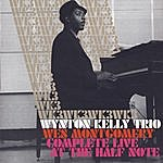 Wynton Kelly Complete Live At The Half Note