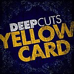 Yellowcard Deep Cuts: Yellowcard