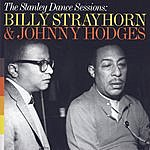 Billy Strayhorn The Stanley Dance Sessions: Billy Strayhorn & Johnny Hodges