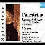 Dominique Vellard DHM Splendeurs: Palestrina: Lamentations De Jèremie