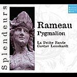 La Petite Bande DHM Splendeurs: Rameau: Pygmalion