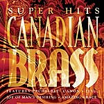 The Canadian Brass Canadian Brass Super Hits