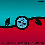 Heather Johnson You And Me