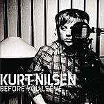 Kurt Nilsen Before You Leave (4-Track Maxi-Single)