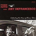 Joey DeFrancesco Finger Poppin' - Celebrating The Music Of Horace Silver