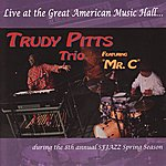 Trudy Pitts Live At The Great American Music Hall