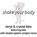 Dorje Shake Your Body