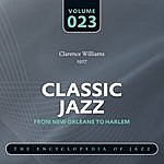 Clarence Williams Classic Jazz - The World's Greatest Jazz Collection 1917-1932: Vol. 23