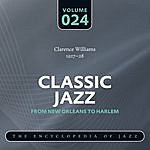 Clarence Williams Classic Jazz - The World's Greatest Jazz Collection 1917-1932: Vol. 24