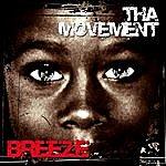 Breeze Tha Movement