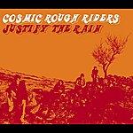 Cosmic Rough Riders Justify The Rain (3-Track Maxi-Single)