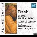 Thomas Hengelbrock DHM Splendeurs: J.S. Bach: Messe En Si