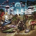 Tri Yann Gloire À Toi Neptune !