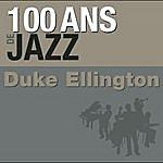 Duke Ellington & His Famous Orchestra 100 Ans De Jazz