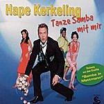 Hape Kerkeling Tanze Samba Mit Mir (4-Track Maxi-Single)