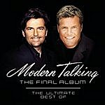 Modern Talking The Final Album: The Ultimate Best Of
