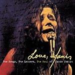 Janis Joplin Love, Janis