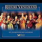 Rondó Veneziano Rondo Veneziano - Ein Romantisches Konzert