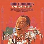 Duke Ellington & His Famous Orchestra Far East Suite (1999 Remaster)