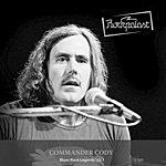 Commander Cody Rockpalast: Blues Rock Legends Vol. 1