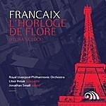 Libor Pesek Françaix: L'Horloge De Flore (Flora's Clock)