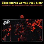 Eric Dolphy Eric Dolphy At The Five Spot, Vol.2 (Rudy Van Gelder Remaster)