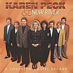 Karen Peck & New River A Southern Gospel Decade