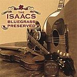 The Isaacs Bluegrass Preserved