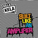 Killa Kela Built Like An Amplifer (5-Track Maxi-Single)