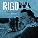 Rigo Jr. Smiles & Troubles