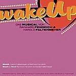 Rainhard Fendrich Wake Up (Raimundtheater)