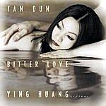 Tan Dun Bitter Love (1998) From Peony Pavilion