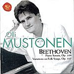 Olli Mustonen Beethoven: Sonate Op. 109/Themes And Variations On Folk Songs Op.107