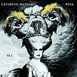 Mina Canarino Mannaro, Vol.2