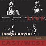 Jacqui Naylor Live East West