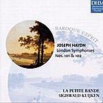Sigiswald Kuijken Haydn: London Symphonies Nos. 101&102