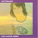 Joan Manuel Serrat Mediterráneo