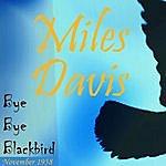 Miles Davis Bye Bye Blackbird (November 1958)