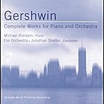 EOS Orchestra Gershwin: Concerto For Piano & Orchestra In F/Rhapsody In Blue Etc.